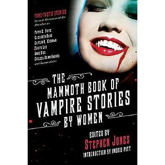 Den mammut bog af vampyr historier af kvinder af Stephen Jones - 97815