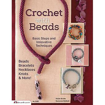 Crochet with Beads by Hazel Shake - 9781574217209 Book