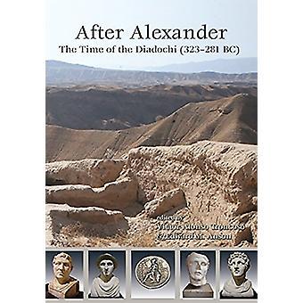 Efter Alexander - tiden av diadokerna (323-281 f.Kr.) av Edward M. A