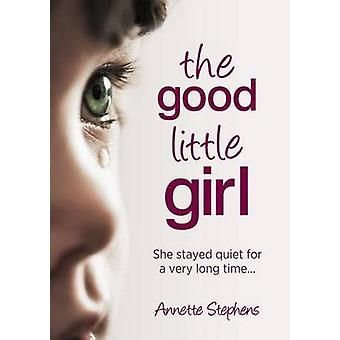 Good Little Girl - She Stayed Quiet for a Very Long Time... by Annette