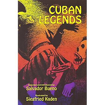 Cuban Legends by Salvador Bueno - 9789766370718 Book