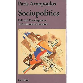 Sociopolitics: Sviluppo politico nelle società postmoderna, vol. 18