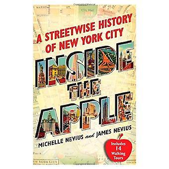 Släpper Apple: en Streetwise historia av New York City