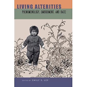 Levande Alterities: Fenomenologi, kroppslighet och Race (SUNY serien, filosofi och Race)