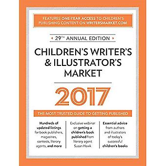Children���s Writer���s & Illustrator���s Market 2017: The Most Trusted Guide to Getting Published