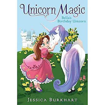 Bellas födelsedag Unicorn (Unicorn magi)