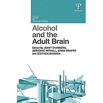 Alcohol en de volwassen hersenen (Current Issues in Neuropsychologie)