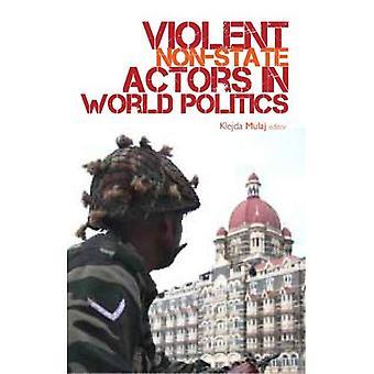 Acteurs Non étatiques violents in World Politics