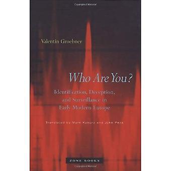 Kuka sinä olet?: tunnistautuminen, petos ja varhainen moderni Euroopan (käännetty saksaksi)