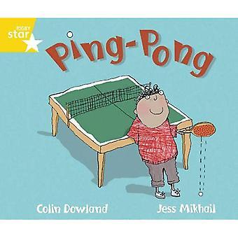 Ping Pong - Rigby stjärna guidad Phonics möjlighet läsare - gul