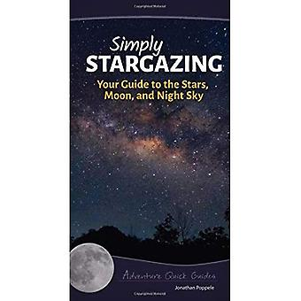 Simply Stargazing: Your Guide to the Stars, Planets and Night Sky (Adventure Quick Guides)