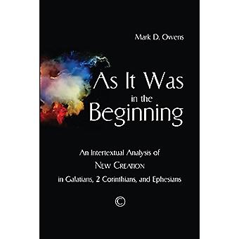 As it Was in the Beginning - An Intertextual Analysis of New Creation