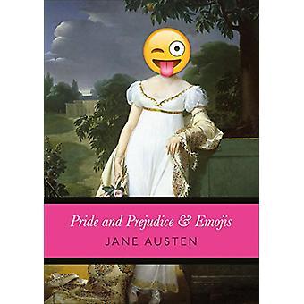 Pride & Prejudice and Emojis by Emojane Austen - 9781785037375 Book