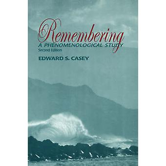 Remembering Second Edition by Casey & Edward S.