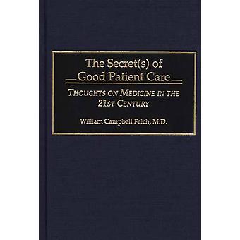 Hemmeligheter bra pasient vare tanker om medisin i 21 av Felch & William C.