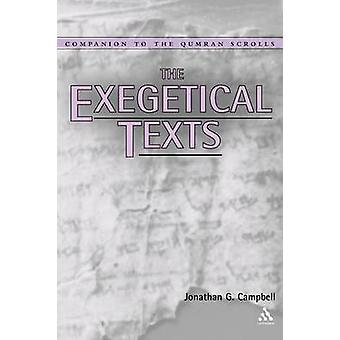 The Exegetical Texts by Campbell & Jonathan G.