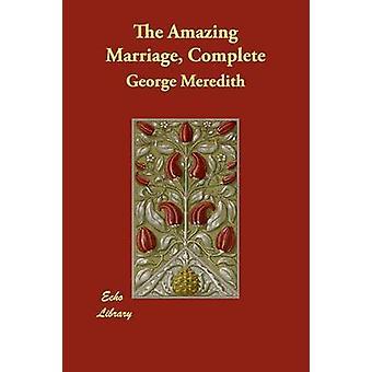 Die erstaunliche Ehe vollständig von Meredith & George