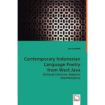 Zeitgenössischen indonesischen Sprache Poesie aus West-Java, von Campbell & Ian