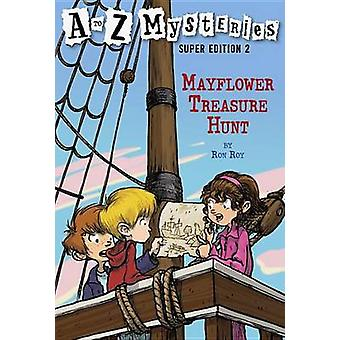 A to Z Mysteries Super Edition No2 - Mayflower Treasure Hunt by Ron Ro