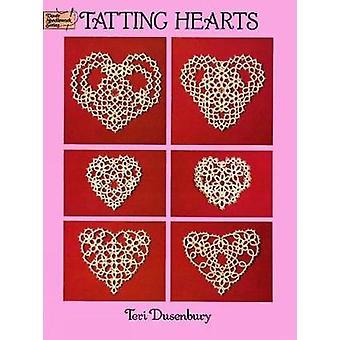 Tatting Hearts by Teri Dusenbury - 9780486280714 Book