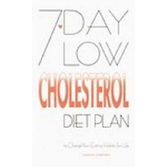 7-day Low Cholesterol Diet Plan by Carolyn Humphries - 9780572025090
