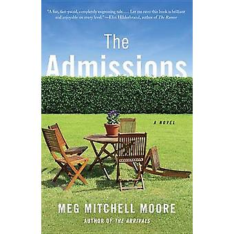 The Admissions by Meg Mitchell Moore - 9781101910146 Book