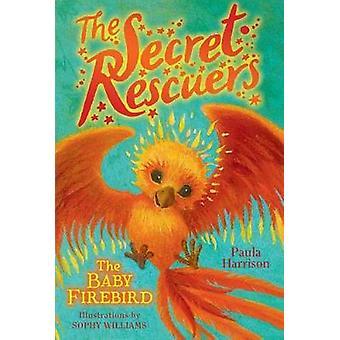 The Baby Firebird by Paula Harrison - 9781481476140 Book