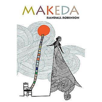 Makeda by Randall Robinson - 9781617750229 Book