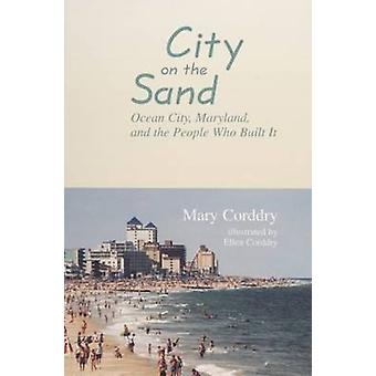 Stadt auf dem Sand von Mary Corddry