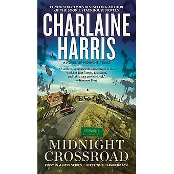 Midnight Crossroad by Charlaine Harris - 9780425263167 Book