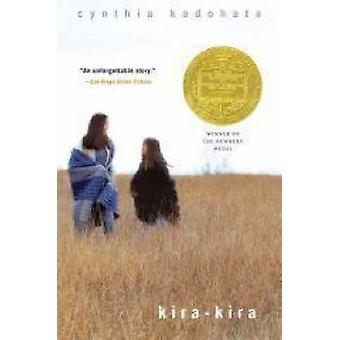 Kira-Kira by Cynthia Kadohata - 9780689856402 Book