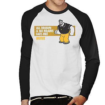Popeye Brutus All Brawn No Brains Men's Baseball Long Sleeved T-Shirt