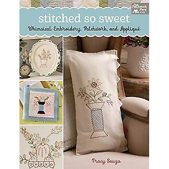 Stitched So Sweet by Tracy Souza