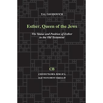 Esther Queen of the Jews by Davidovich & Tal