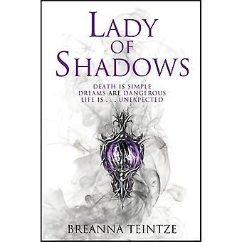 Lady of Shadows von Breanna Teintze