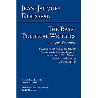Rousseau - The Basic Political Writings - Discourse on the Sciences and