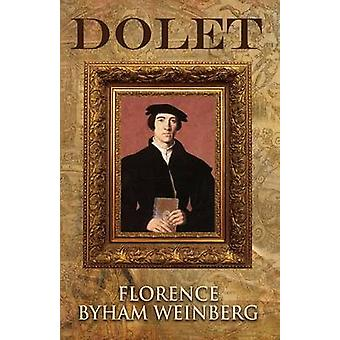 Dolet by Weinberg & Florence Byham