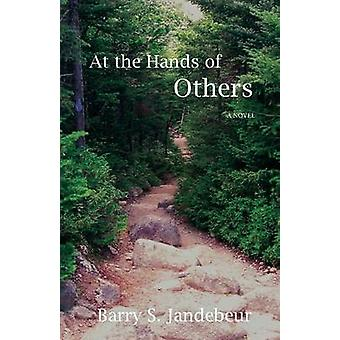 At the Hands of Others by Jandebeur & Barry S