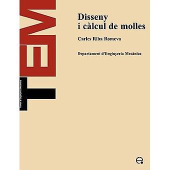 Disseny I Clcul de Molles by Riba Romeva & Carles