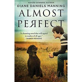 Almost Perfect by Daniels Manning & Diane