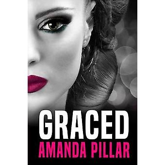 Graced by Amanda & Pillar