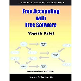 Free Accounting with Free Software by Patel & Yogesh