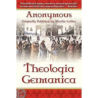 Theologica Germanica by Anonymous