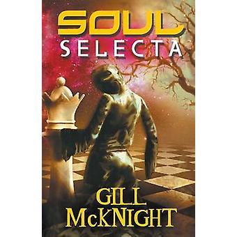 Soul Selecta by McKnight & Gill