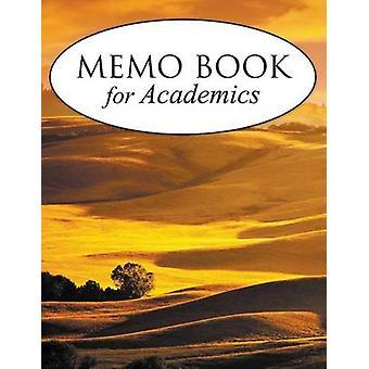 Memo Book For Academics by Publishing LLC & Speedy