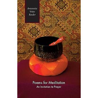 Poems for Meditation by Roeder & Antoinette Voute