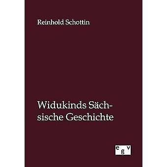 Widukinds Schsische Geschichte por Schottin y Reinhold