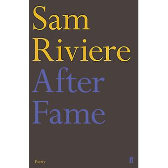 After Fame by Sam Riviere