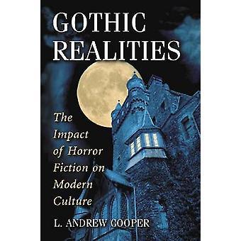 Gotiske realiteter - effekten av Horror Fiction på moderne kultur av L