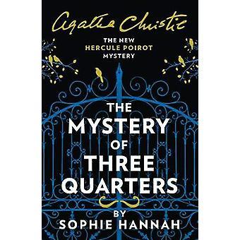 Das Geheimnis der drei Viertel - Das neue Hercule Poirot Mystery von Soph